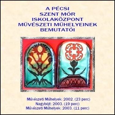 2003. DVD-SztMórMűvMűh.2002-03